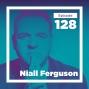 Artwork for Niall Ferguson on Why We Study History