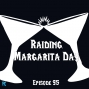 Artwork for FC 095: Raiding Margarita Day