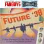 Artwork for Future '38: Can A Time Traveler From 1938 Save The World?
