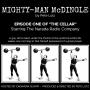 Artwork for THE CELLAR Episode 1 - Mighty-Man McDingle