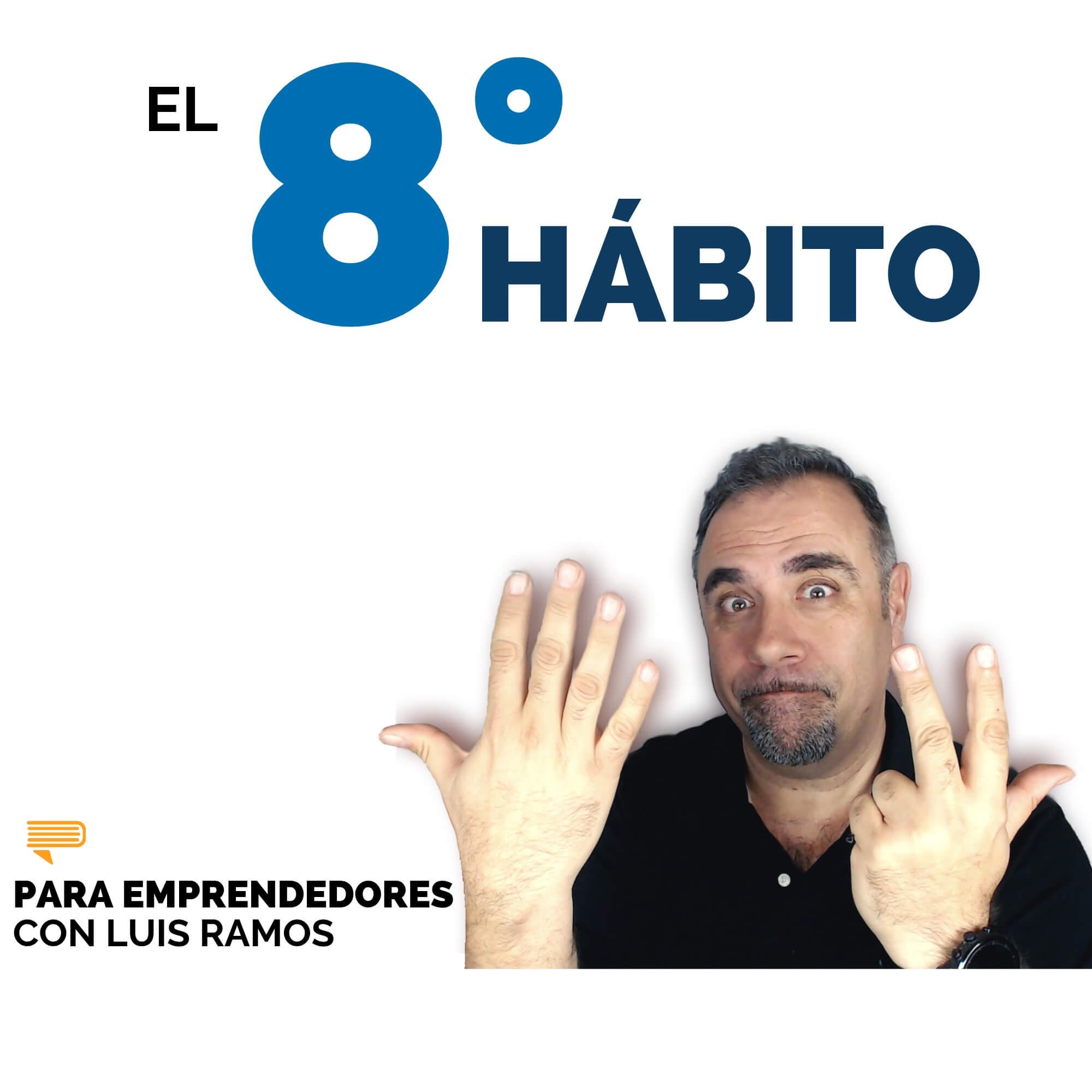 #103 El Octavo Hábito - Libros para Emprendedores