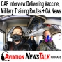 Artwork for 174 CAP Interview – Delivering Vaccine, Military Training Routes, Thunderstorms + GA News