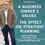 Artwork for A Business Owner's Values - The Effect on Strategic Planning