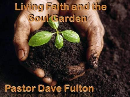 Living Faith and a Soul Garden