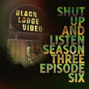 Season Three: Episode Six