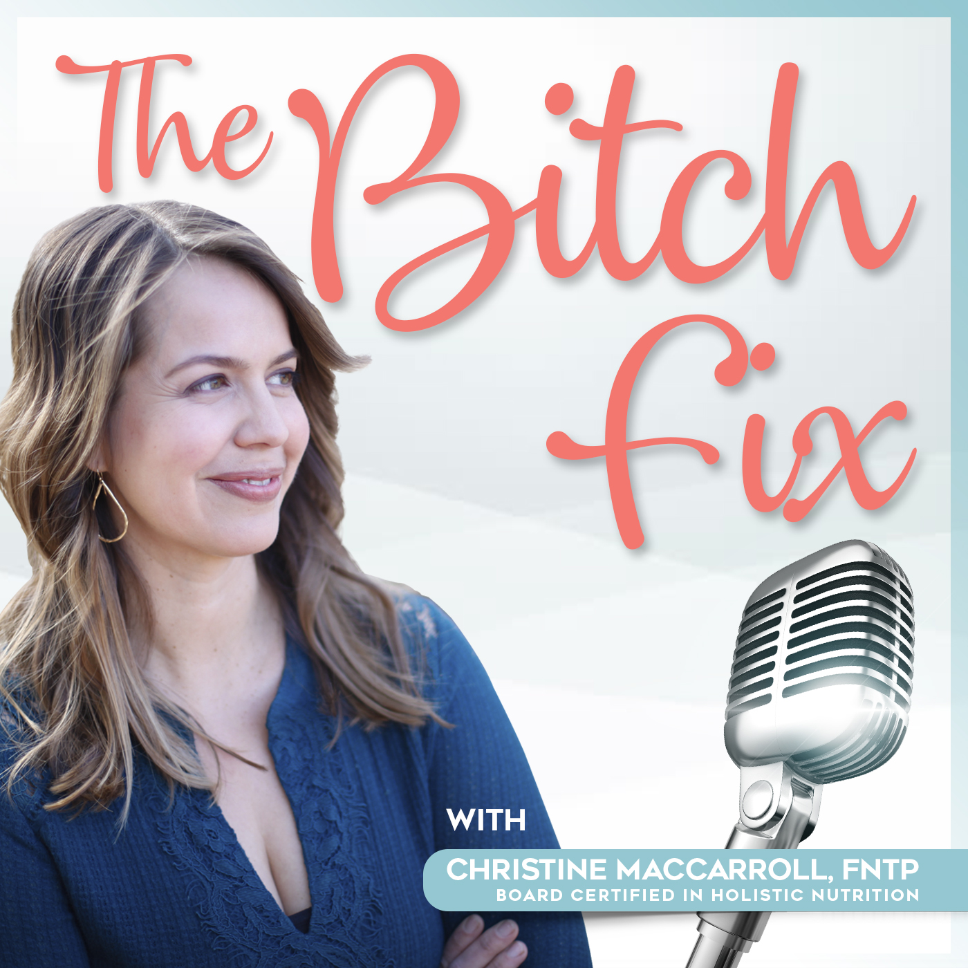 The Bitch Fix: Health and Hormones for the Modern Woman show art
