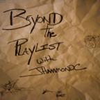 Artwork for Beyond the Playlist with JHammondC: Tom Merritt