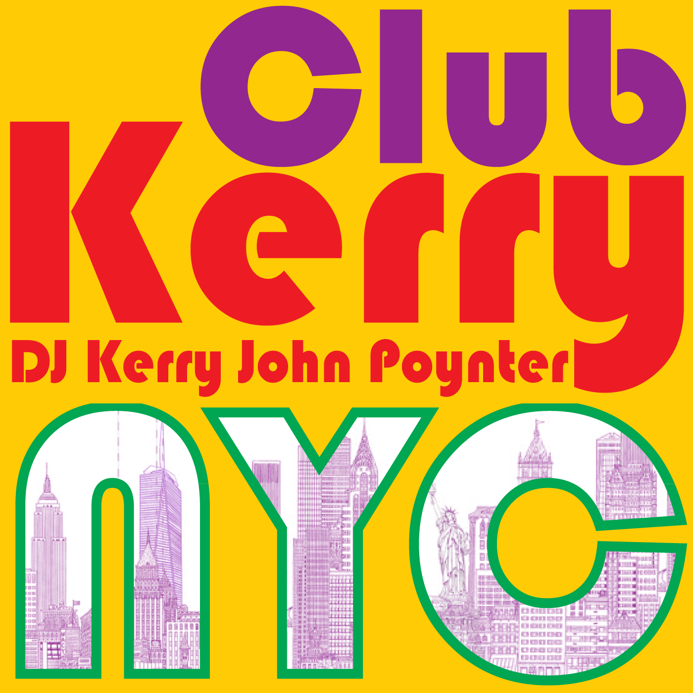 CLUB KERRY NYC: Vocal Dance & Electronic - DJ Kerry John Poynter show art