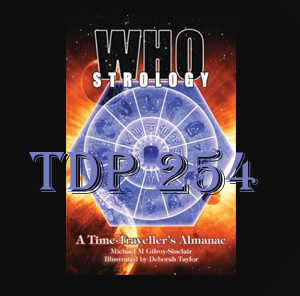 TDP 254: Whostrology: A Time Traveller's Almanac