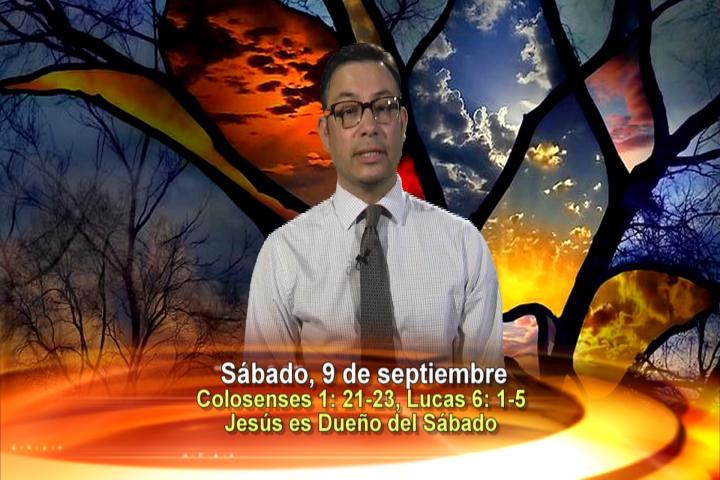 Artwork for Sábado 9 de septiembre del 2017      Tema el hoy: Jesús es dueño del sábado