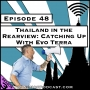 Artwork for Thailand in the Rearview: Catching Up With Evo Terra [Season 3, Episode 48]