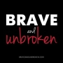 Artwork for Brave And Unbroken - Part 3 - Advocacy