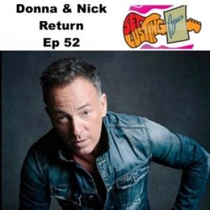Ep 52 Donna and Nick Return - Set Lusting Bruce