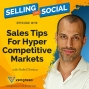 Artwork for Sales Tips For Hyper Competitive Markets, with Rafe D'Amico, Episode #119