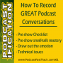 Artwork for 61: The Art & Skill of Great Conversations With Your Podcast Guests