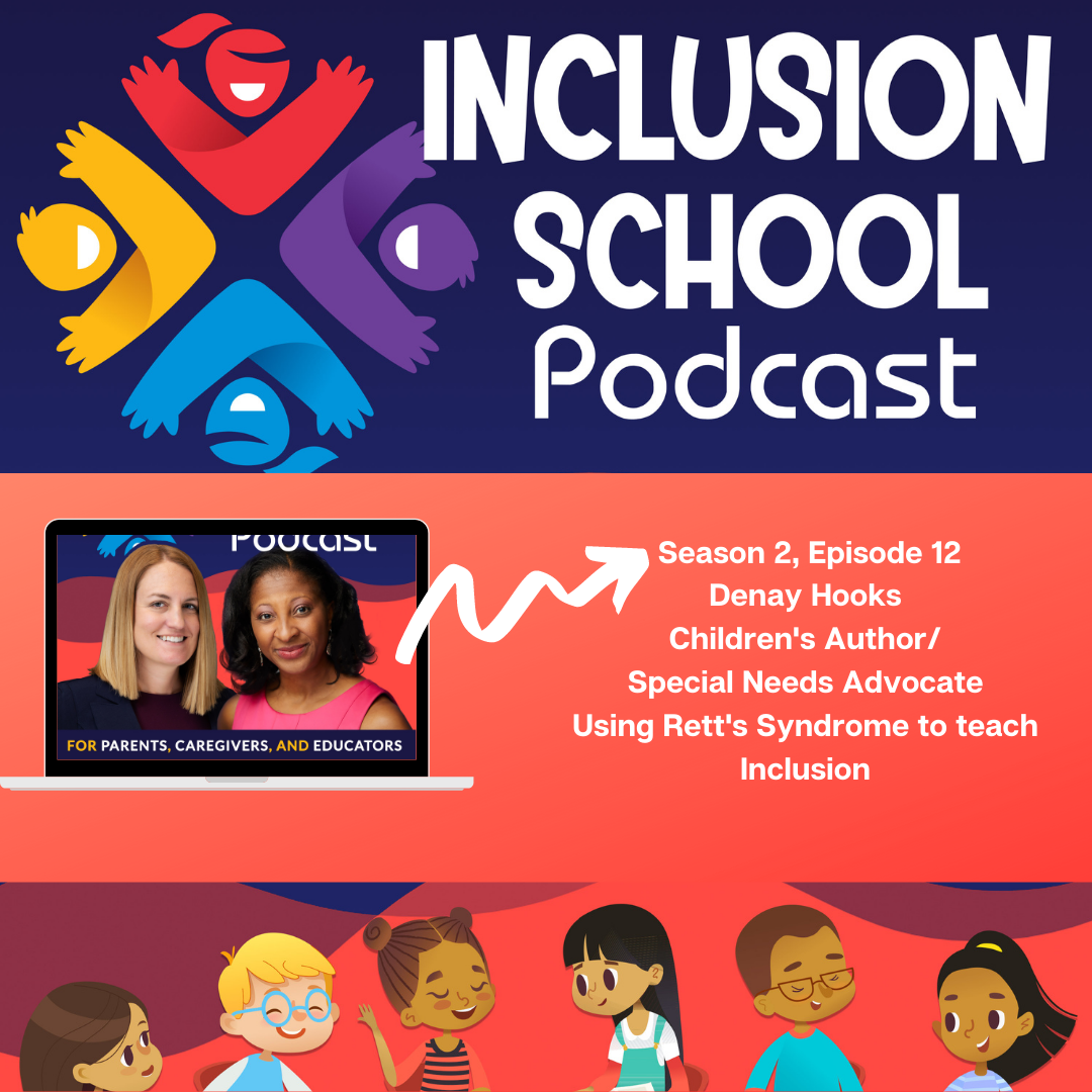 S2 Episode 12 - Using Rett's Syndrome to Teach Inclusion