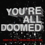 Artwork for You're All Doomed