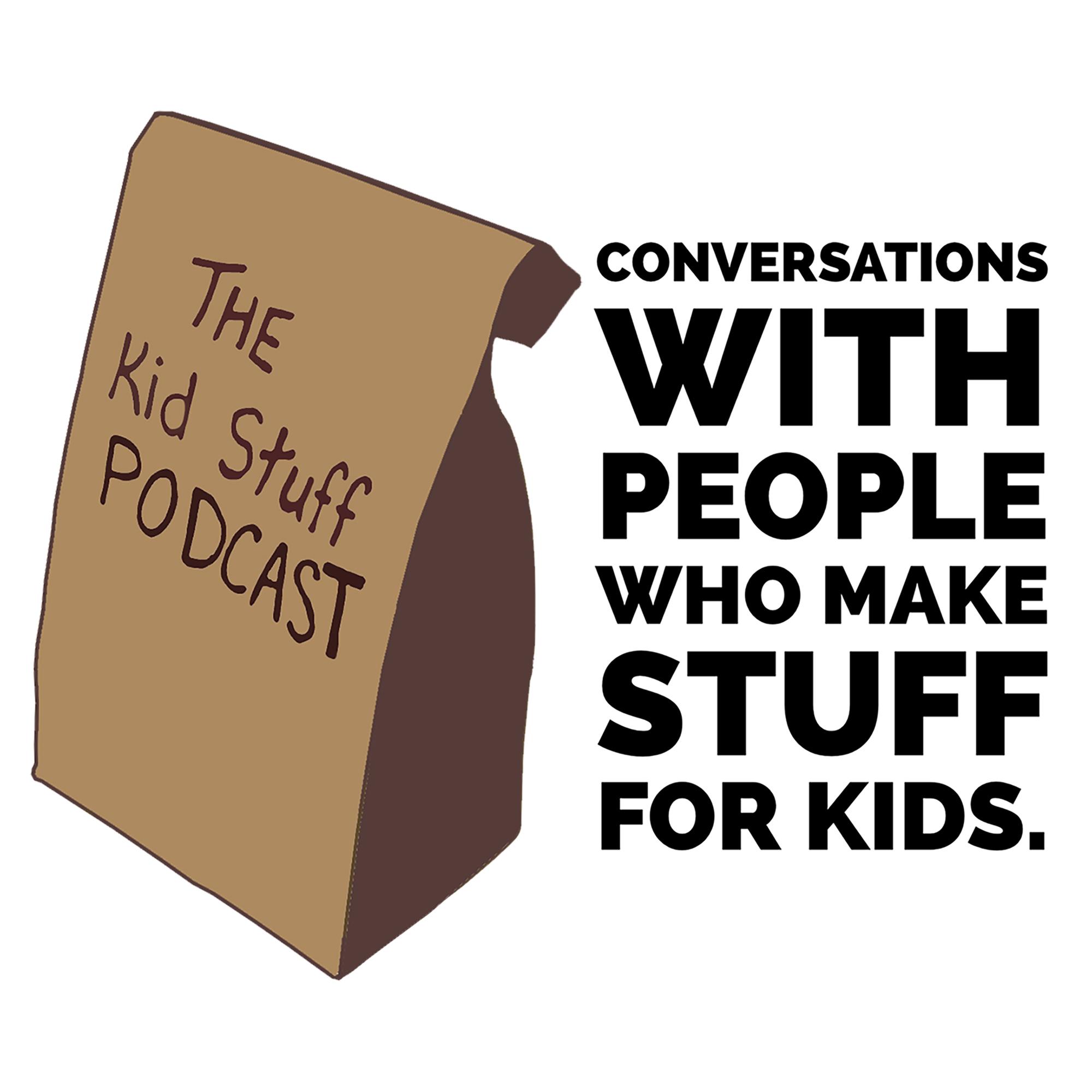 The Kid Stuff Podcast show art