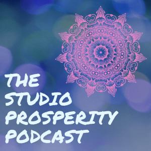 The Studio Prosperity Podcast for Health & Wellness Entrepreneurs