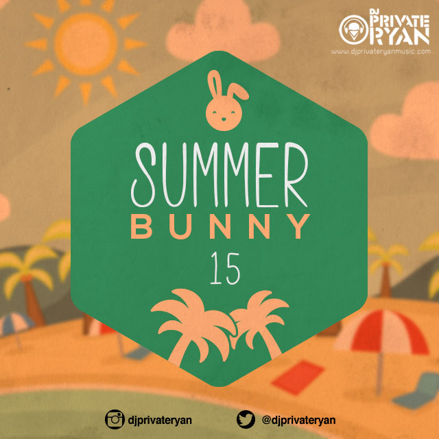 Private Ryan Presents Summer Bunny 2015