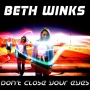 Artwork for Episode 6 - Beth Winks: Don't Close Your Eyes Exclusive World Podcast Release