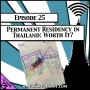 Artwork for Permanent Residency in Thailand: Worth It? [Season 3, Episode 25]