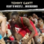 Artwork for Alum Tommy Gantt talks about his upcoming match at Wrestling Underground - NCS69