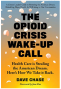 Artwork for Dave Chase - the Opioid Crisis Wake-up Call
