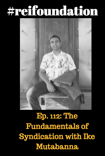 Artwork for Ep. 112: The Fundamentals of Syndication with Ike Mutabanna