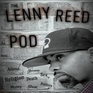 The Lenny Reed Pod