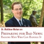 Artwork for Preparing for Bad News: Raising Men Who Can Handle It
