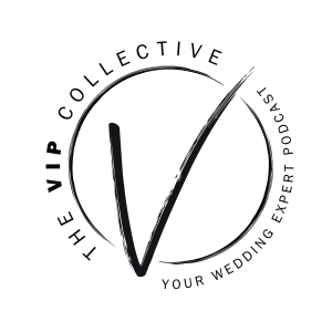 The VIP Collective Wedding Podcast