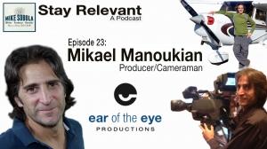 Producer/Cameraman Mikael Manoukian