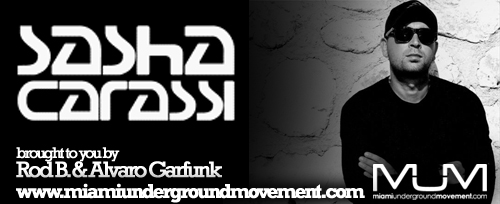 Miami Sessions with Sasha Carassi - M.U.M. Episode 154 - Miami Underground Movement