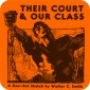 Artwork for Their Court and Our Class: a play by Walker C. Smith