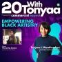 "Artwork for ""Empowering Black Artistry"" w/Victoria Jones, Executive Director of The Collective | 20 With TONYAA | KUDZUKIAN"