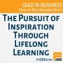 Artwork for Program 195 - The Pursuit of Inspiration Through Lifelong Learning