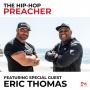 Artwork for Eric Thomas - The Hip-Hop Preacher