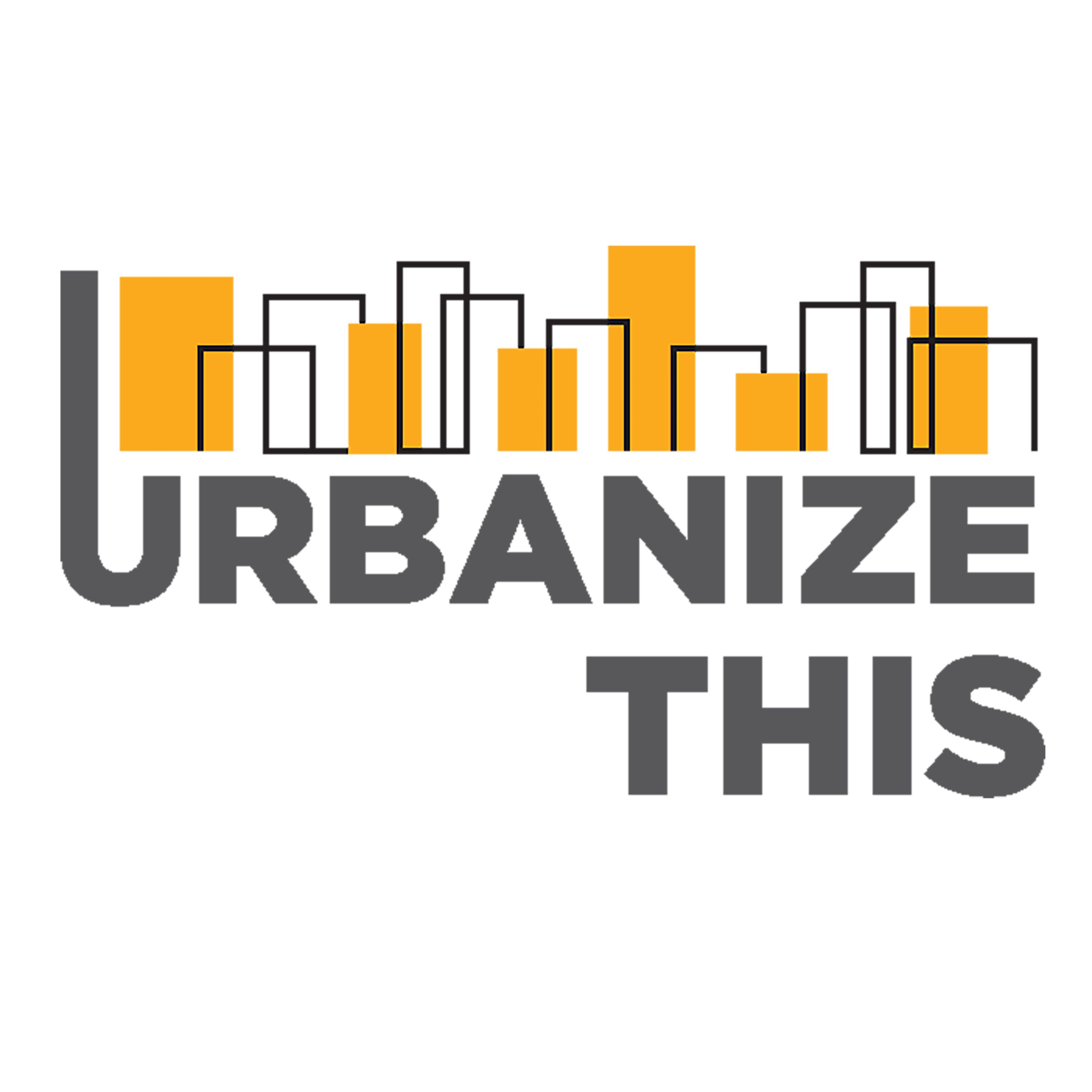 Artwork for 401 - urbanizeTHIS talks with OMB & Bill 108 w/Michael Collins Williams