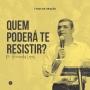 Artwork for Quem poderá te resistir? (Pr. Hernandes Lopes) (7 Dias de Oração) | Podcasts SIBAPA