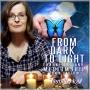 Artwork for From Dark To Light: A memoir of Spiritual Awakening   Dawn Barlow   TruthSeekah Podcast