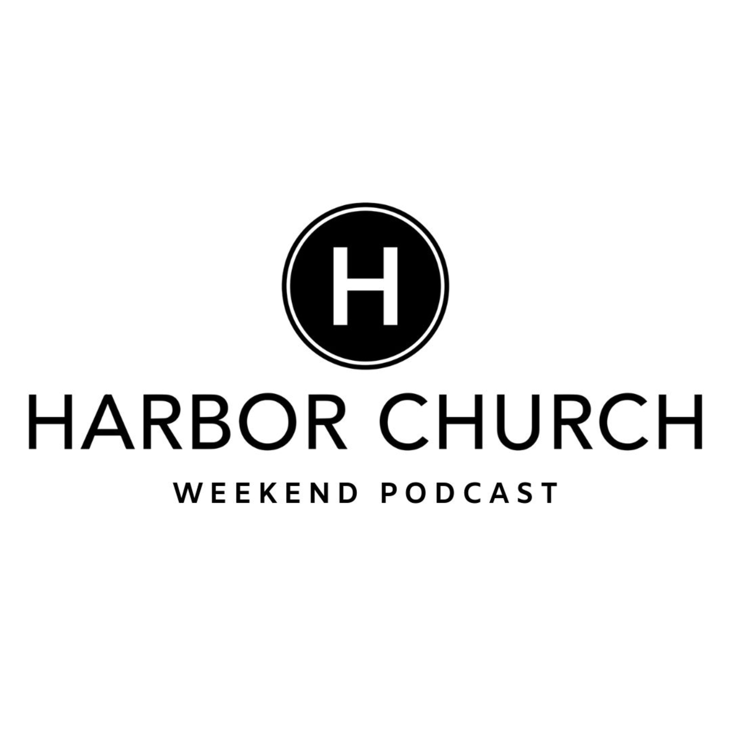 Harbor Church Weekend Podcast show image