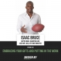 Artwork for 33. Embracing Your Gifts And Putting In The Work With Isaac Bruce [Re-air]