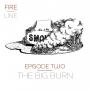 Artwork for Episode 2: The Big Burn