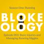 Artwork for Episode 003: Basic Injuries and Managing Running Niggles