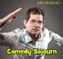 Artwork for Comedy Sojourn PODCAST Episode 1