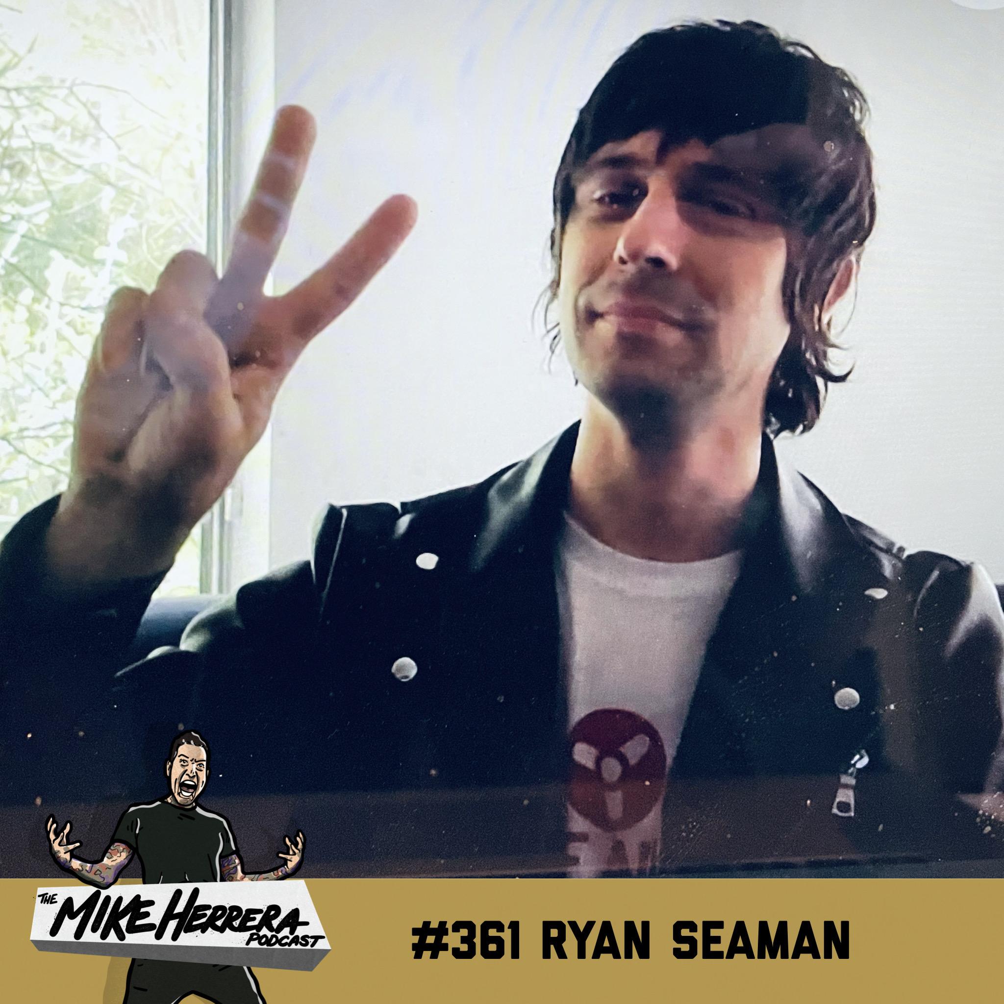 #361 Ryan Seaman