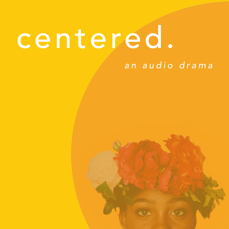 Centered Podcast