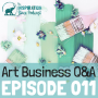 Artwork for 011: Art Business Q&A with Maria Brophy