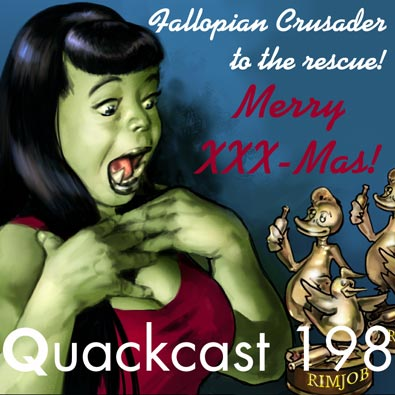 Episode 198 - Fallopian Crusader to the rescue!
